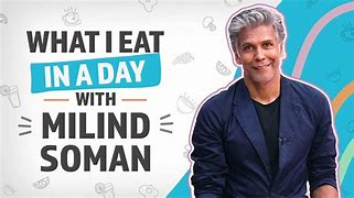 Milind Soman diet plan: reveals his Golden diet plan